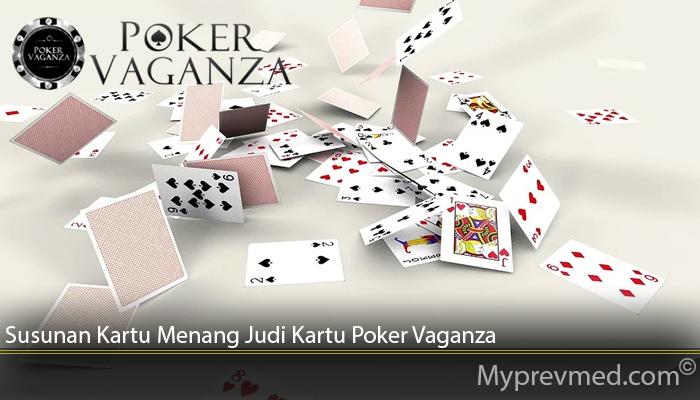 Susunan Kartu Menang Judi Kartu Poker Vaganza