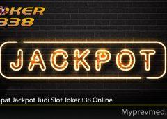 Trik Dapat Jackpot Judi Slot Joker338 Online