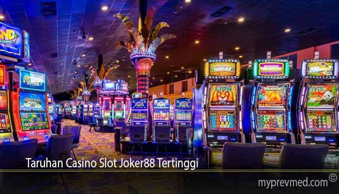 Taruhan Casino Slot Joker88 Tertinggi