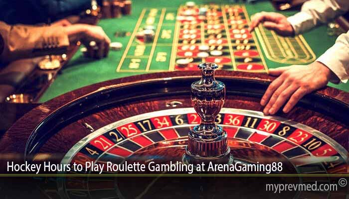 Hockey Hours to Play Roulette Gambling at ArenaGaming88